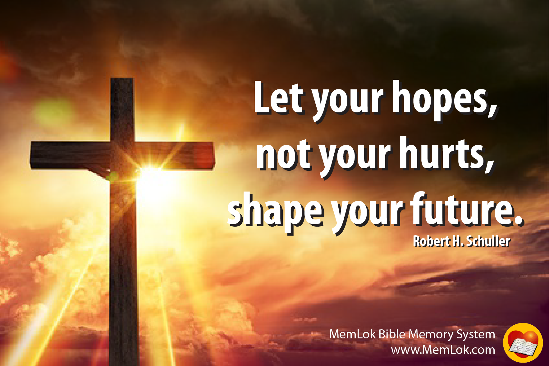 A quote by Robert. H. Schuller with the cross and light showing that we can have hope in hard times as as God shows us ways to increase hope.